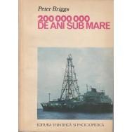 200 000 000 de ani sub mare - Peter Briggs