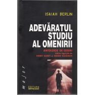 Adevaratul studiu al omenirii - Isaiah Berlin