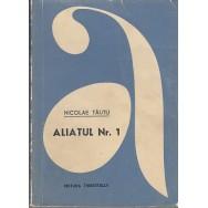 Aliatul nr. 1 - Nicolae Tautu