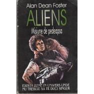 Aliens, misiune de pedeapsa - Alan Dean Foster