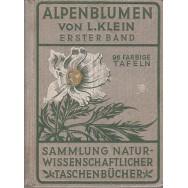 Alpenblumen, erster band - Ludwig Klein