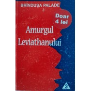 Amurgul Leviathanului - Brindusa Palade