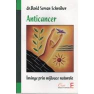 Anticancer, invinge prin mijloace naturale - David Servan-Schreiber