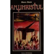 Antihristul - Marc Dem