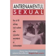 Antrenamentul sexual - Mary Lee Armstrong