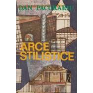 Arce stilistice, Despre stiluri si dinamica lor - Dan Pacurariu