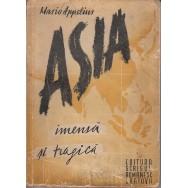 Asia, imensa si tragica - Mario Appelius