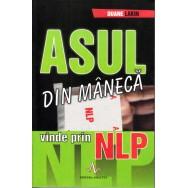 Asul din maneca, vinde prin NLP - Duane Lakin