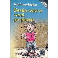 Bestia care-a venit pe ploaie - Angela Sommer-Bodenburg