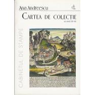 Cartea de colectie - Ana Andreescu