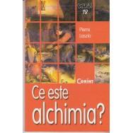 Ce este alchimia? - Pierre Laszlo