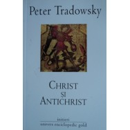 Christ si Antichrist - Peter Tradowsky
