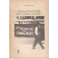 Cit mai poate trai un cadavru politic - Victor Frunza
