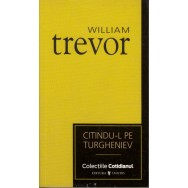 Citindu-l pe Turgheniev - William Trevor