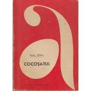 Cocosatul, vol. I, II - Paul Feval