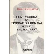 Comentariile la literatura romana pentru bacalaureat - Dan Gradinaru