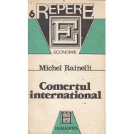 Comertul international - Michel Rainelli