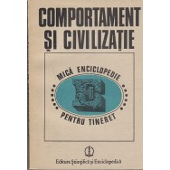Comportament si civilizatie, mica enciclopedie - Colectiv