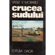 Crucea sudului - Vasile Morariu