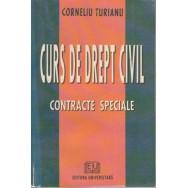 Curs de drept civil: contracte speciale (2002) - Corneliu Turianu