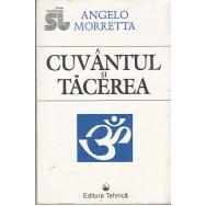 Cuvantul si tacerea - Angelo Morretta