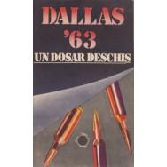Dallas '63: un dosar deschis - Stelian Turlea
