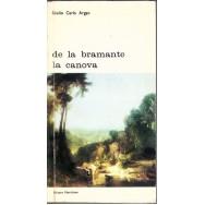 De la Bramante la Canova - Giulio Carlo Argan