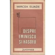 Despre Eminescu si Hasdeu - Mircea Eliade