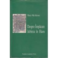 Despre impacare, Iubirea in haos - Mary McAleese