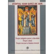 Despre marginita putere a diavolului, despre cainta, despre necazuri - Sfantul Ioan Gura de Aur