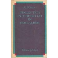 Dialectica intereselor in socialism - Al. Golianu