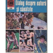 Dialog despre natura si sanatate - Dr. George M. Gheorghe