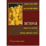 Dictionar poliglot de avicultura si industria produselor avicole - Afrodita Amira Surdu, Raul Victor Surdu Soreanu