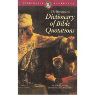 Dictionary of the Bible Quotations - *