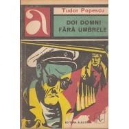 Doi domni fara umbrele - Tudor Popescu