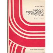 Educatia moral-politica a tineretului scolar - Anatole Chircev