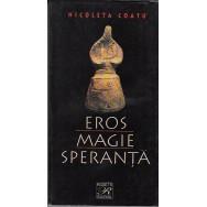 Eros, magie, speranta - Nicoleta Coatu