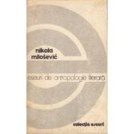 Eseuri de antropologie literara - Nikola Milosevic