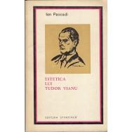 Estetica lui Tudor Vianu - Ion Pascadi