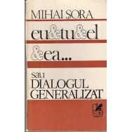 Eu, tu, el, ea sau dialogul personalizat - Mihai Sora