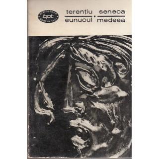 Eunucul, Medeea - Terentiu, Seneca