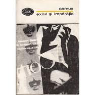 Exilul si imparatia - Albert Camus