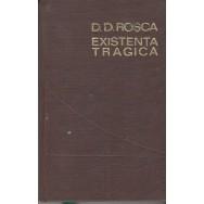 Existenta tragica - D. D. Rosca