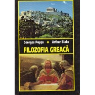 Filozofia greaca - Georges Popps, Arthur Blake