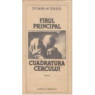 Firul principal, Cuadratura cercului - Tudor Octavian