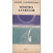 Fonetica astrelor - Anghel Dumbraveanu