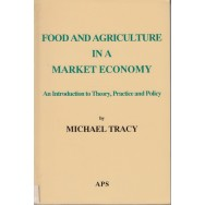 Food and agriculture in a market economy - Michael Tracy