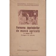Formarea deprinderilor de munca agricola - Ministerul invatamintului