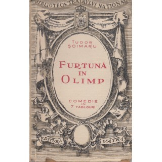 Furtuna in Olimp (1946) - Tudor Soimaru