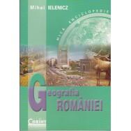 Geografia Romaniei, mica enciclopedie - Mihai Ielenicz